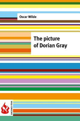 The Picture of Dorian Gray: (low Cost). Limited Edition