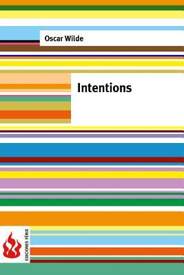 Intentions: (low Cost). Limited Edition