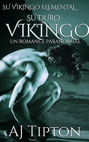 Su Duro Vikingo (Su Vikingo Elemental nº 4)