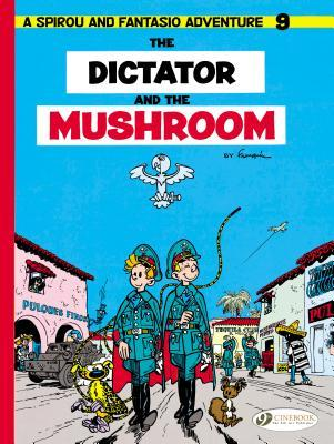 The Dictator and the Mushroom