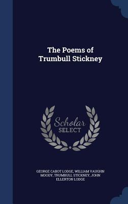 The Poems of Trumbull Stickney