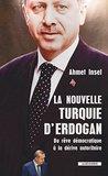La nouvelle Turquie d'Erdogan (Cahiers libres)