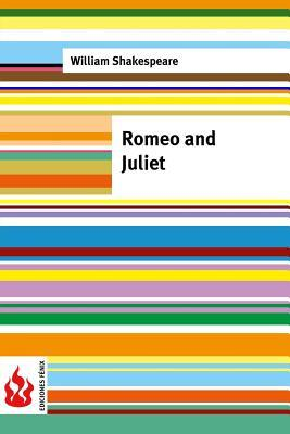 Romeo and Juliet: (Low Cost). Limited Edition