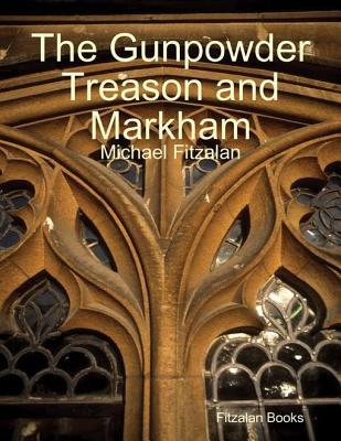 The Gunpowder Treason and Markham