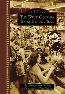 the-west-georgia-textile-heritage-trail