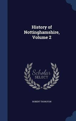 History of Nottinghamshire, Volume 2