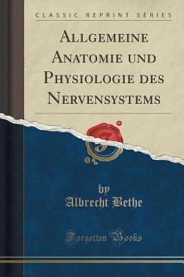 Allgemeine Anatomie Und Physiologie Des Nervensystems