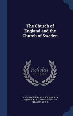 The Church of England and the Church of Sweden