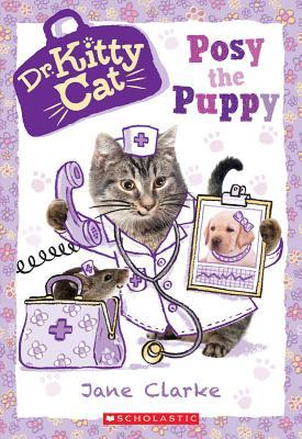 Posy the Puppy (Dr. KittyCat, #1)