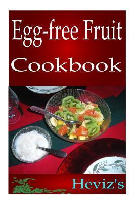 Egg-Free Fruit Cookbook