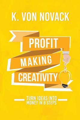 Profit-Making Creativity