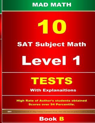 SAT Subject Math Level 1 Tests 10 Book B