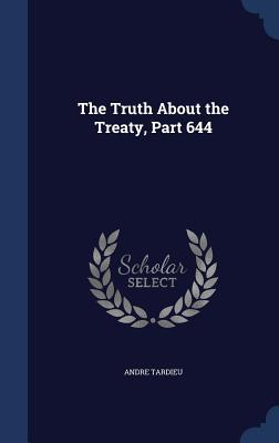 The Truth about the Treaty, Part 644