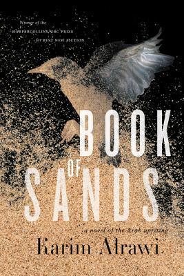 Book of Sands: A Novel of the Arab Uprising