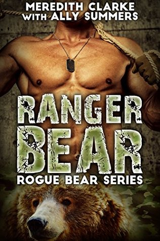 Ranger Bear(Rogue Bear Series 1)