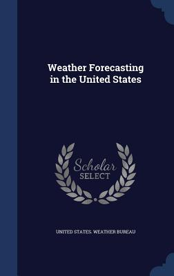 Weather Forecasting in the United States