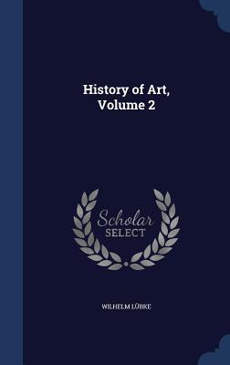 History of Art, Volume 2