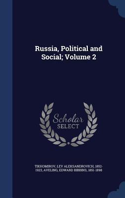 Russia, Political and Social; Volume 2