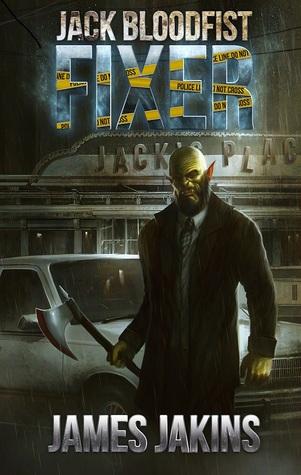 Jack Bloodfist by James Jakins