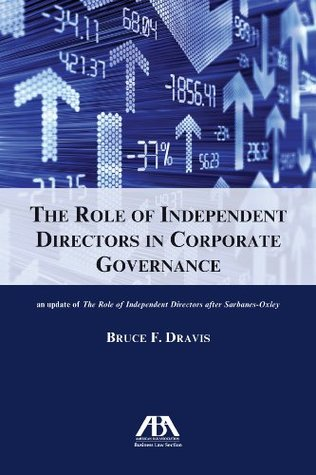role of independent director in corporate This article seeks to provide a general overview of the role of independent directors in a company listed on the singapore exchange limited (sgx), with a focus on the duties and responsibilities of such independent directors as issues of corporate governance have come to the fore in recent times in.