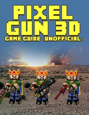 pixel gun 3d hack 2018 august