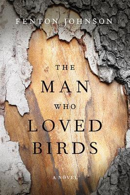 The man who loved birds by fenton johnson 26702832 fandeluxe Image collections