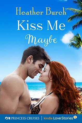 Kiss Me Maybe