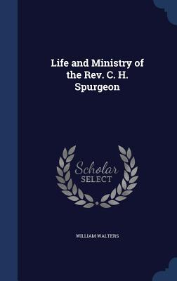 life-and-ministry-of-the-rev-c-h-spurgeon