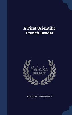 A First Scientific French Reader
