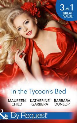 In The Tycoon's Bed: One Night, Two Heirs / The Rebel Tycoon Returns / An After-Hours Affair (The Millionaire's Club, Book 1)