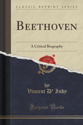 Beethoven: A Critical Biography
