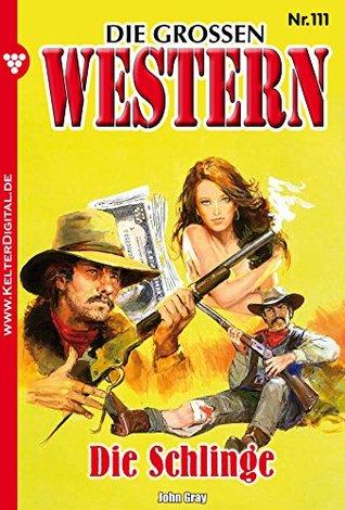 Die großen Western 111: Die Schlinge