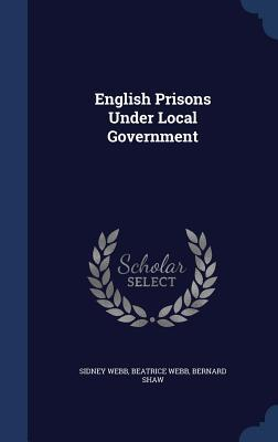 English Prisons Under Local Government