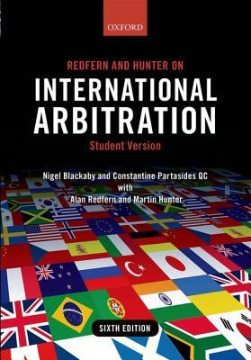 Redfern and Hunter on International Arbitration por Nigel Blackaby, Constantine Partasides, Alan Redfern, Martin Hunter