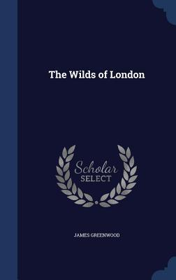 The Wilds Of London