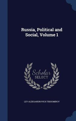 Russia, Political and Social, Volume 1