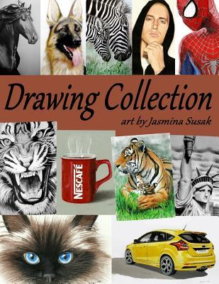 Drawing Collection Art by Jasmina Susak: Portfolio Book with Drawings by Artist Jasmina Susak, Graphite Pencil and Colored Pencil Drawings, People, Celebrities, Animals, Nature, Cars, Vehicles, Food, Everyday Objects, Realism Art Collection Illustratio...