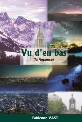 Vu D'En Bas: