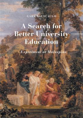 A Search for Better University Education: Experiment at Malaspina