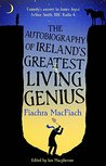The Autobiography of Ireland's Greatest Living Genius