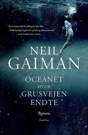 Ebook Oceanet hvor grusvejen endte by Neil Gaiman read!