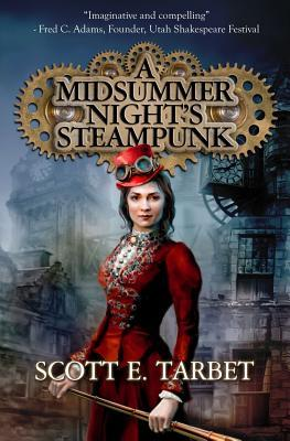 A Midsummer Night's Steampunk