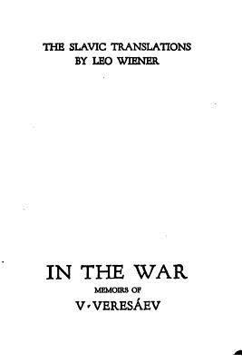 In the War, Memoirs of V. Veresaev