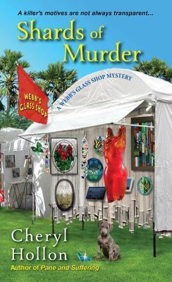 Shards of Murder (A Webb's Glass Shop Mystery, #2)