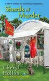 Shards of Murder (A Webb's Glass Shop Mystery, #2)