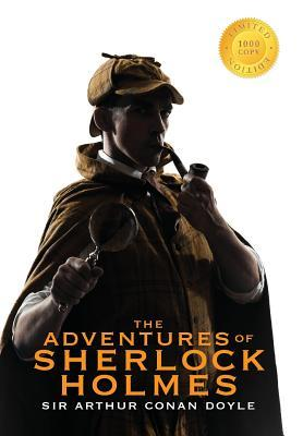 The Adventures of Sherlock Holmes (Illustrated) (1000 Copy Limited Edition)