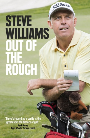 Ebook Steve Williams: Out of the Rough by Steve     Williams read!