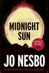 Midnight Sun by Jo Nesbø