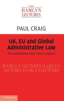 Uk, Eu and Global Administrative Law