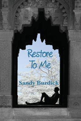 Restore to Me